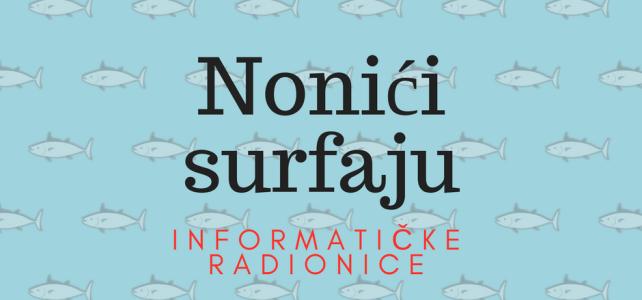 Od jeseni Nonići surfaju u Alfa Alboni